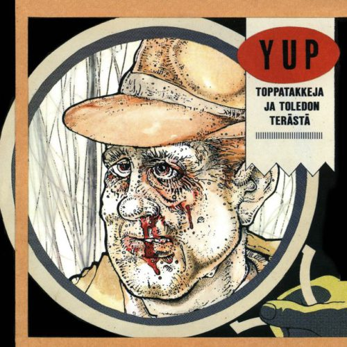 YUP - Toppatakkeja ja Toledon terästä LP