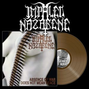 Impaled Nazarene - Absence Of War Does Not Mean Peace LP