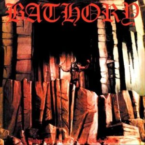 Bathory - Under The Sign Of The Black Mark LP