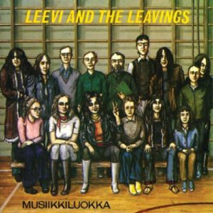 Leevi And The Leavings - Musiikkiluokka LP