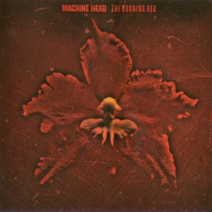 Machine Head - The Burning Red LP