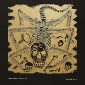 The Offspring - Ixnay On The Hombre LP