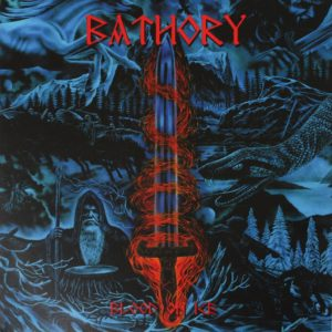 Bathory - Blood On Ice LP
