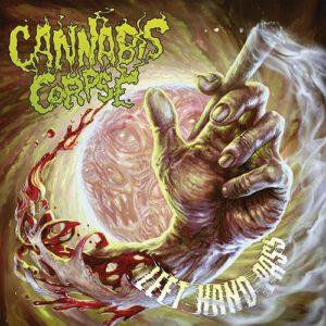 Cannabis Corpse - Left Hand Pass LP
