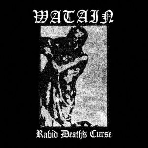Watain - Rabid Death's Curse LP