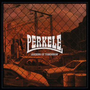 Perkele - Leaders Of Tomorrow LP