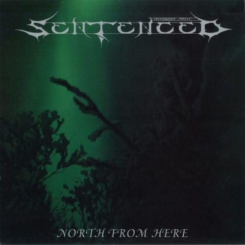 Sentenced - North From Here LP