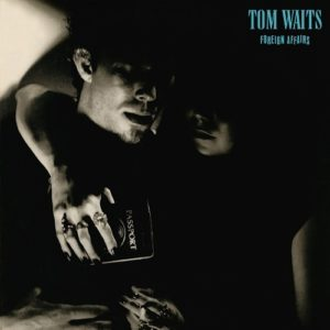 Tom Waits - Foreign Affairs LP