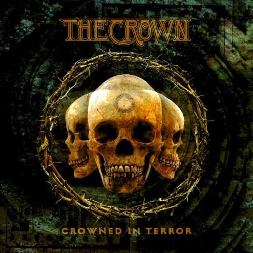 The Crown - Crowned In Terror LP