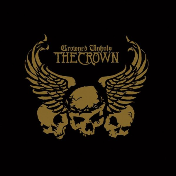 The Crown - Crowned Unholy LP