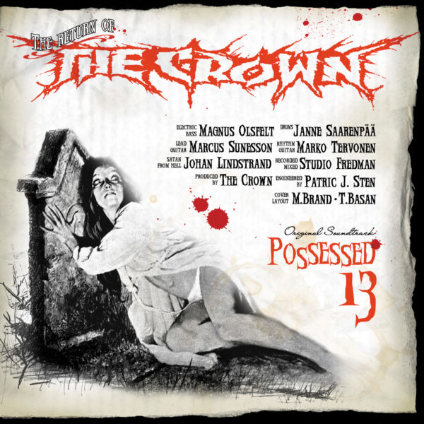 The Crown - Possessed 13 LP