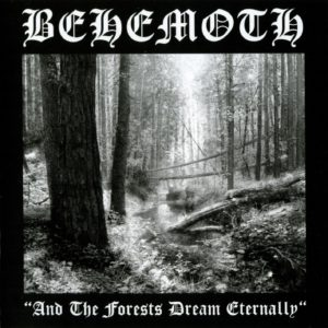 Behemoth - And The Forests Dream Eternally LP