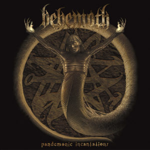 Behemoth - Pandemonic Incantations LP