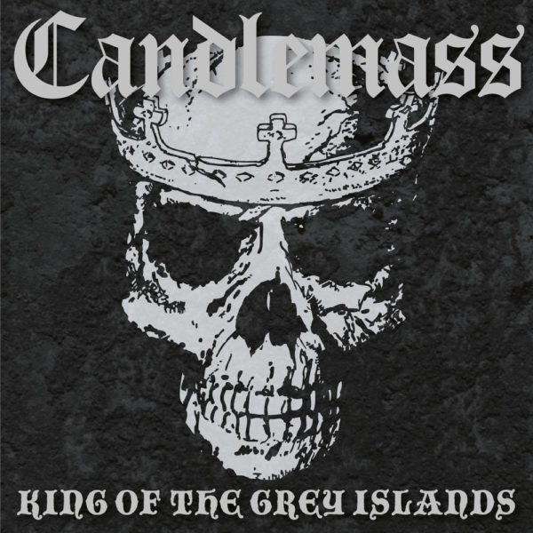 Candlemass - King Of The Grey Islands LP
