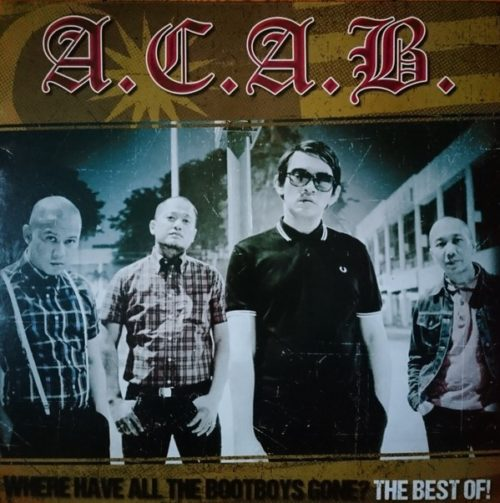 A.C.A.B. - Where Have All The Bootboys Gone? LP
