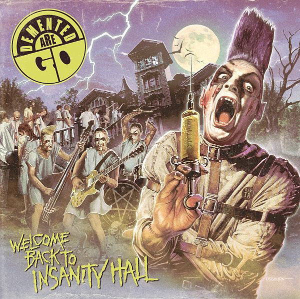 Demented Are Go - Welcome Back To Insanity Hall LP
