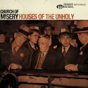 Church Of Misery - Houses Of The Unholy LP