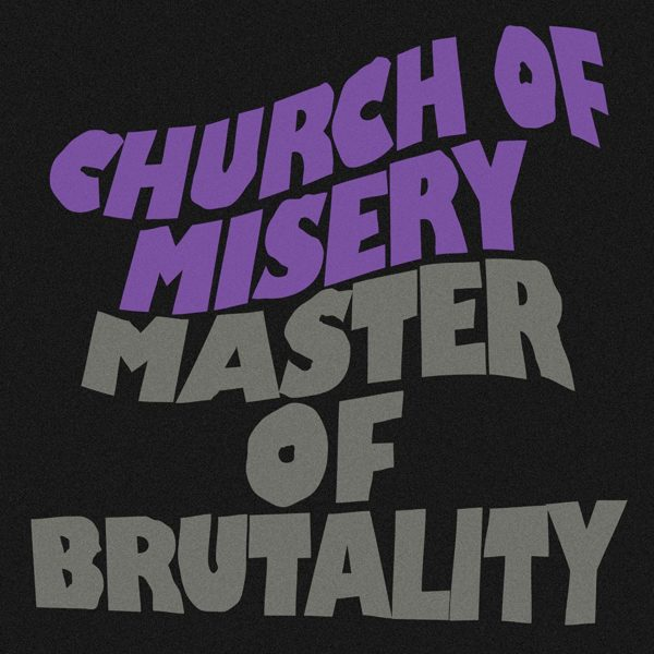 Church Of Misery - Master Of Brutality LP