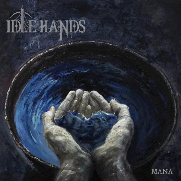 Idle Hands - Mana LP