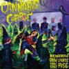 Cannabis Corpse - Beneath Grow Lights Thou Shalt Rise LP